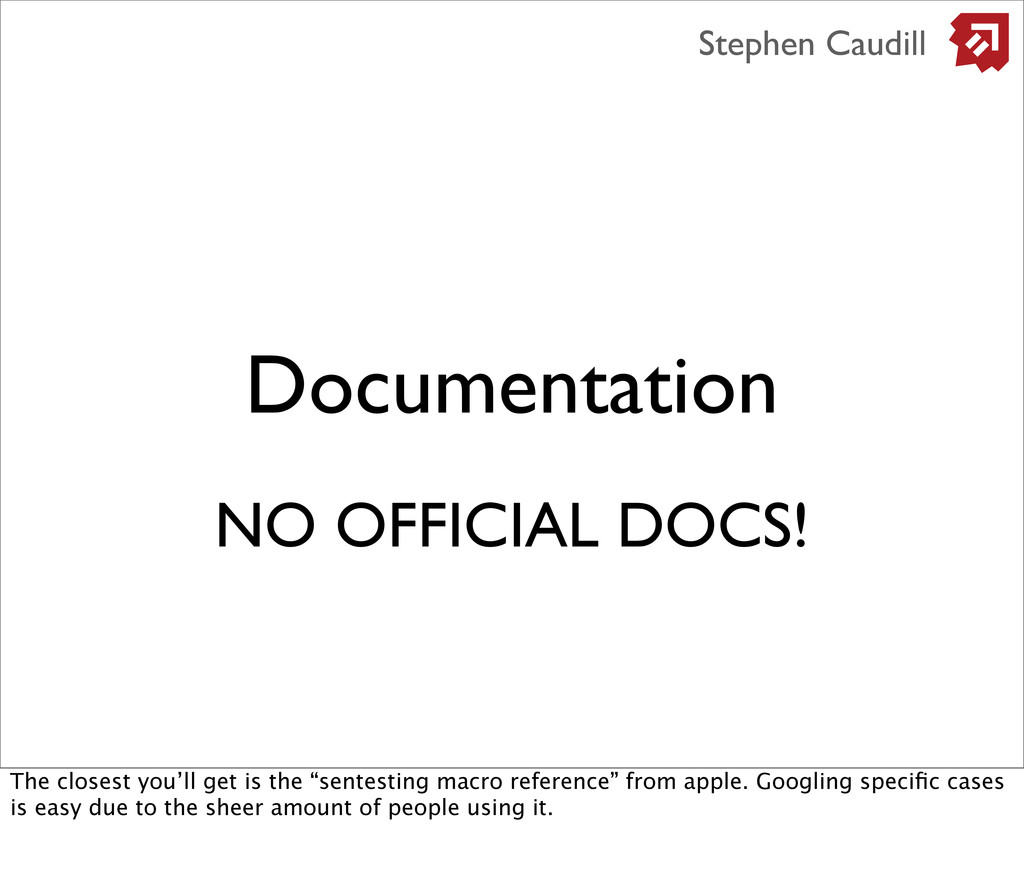 Documentation Stephen Caudill NO OFFICIAL DOCS!...