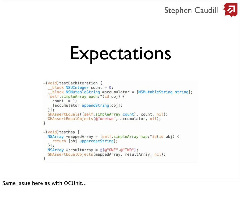 Expectations Stephen Caudill Same issue here as...