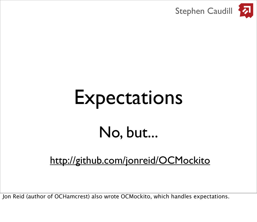 Expectations Stephen Caudill No, but... http://...