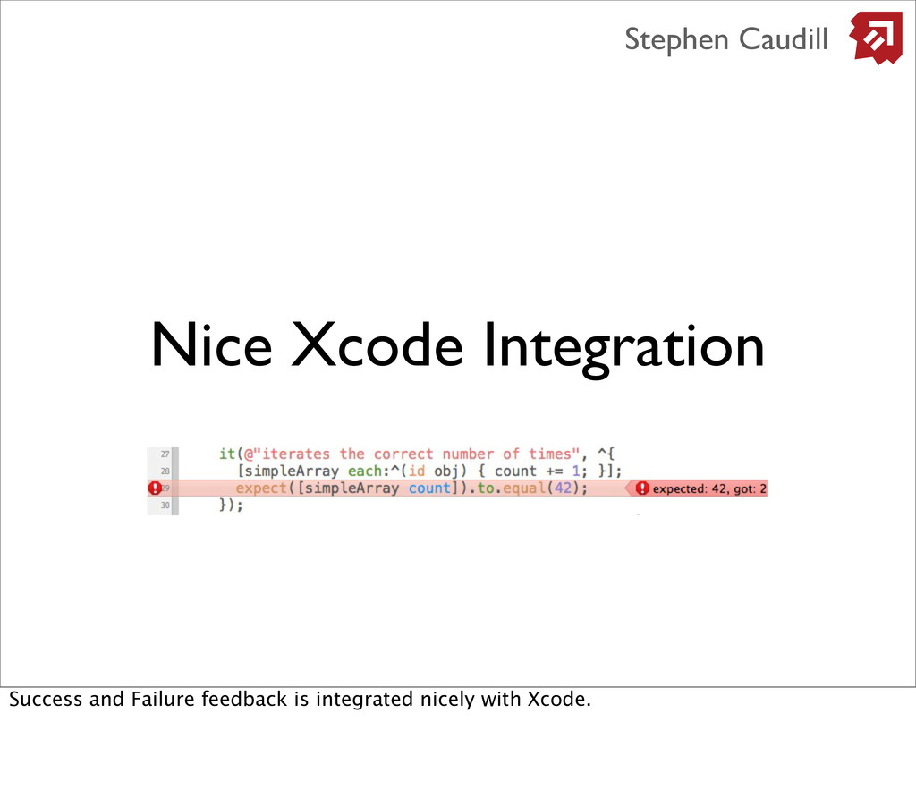 Nice Xcode Integration Stephen Caudill Success ...