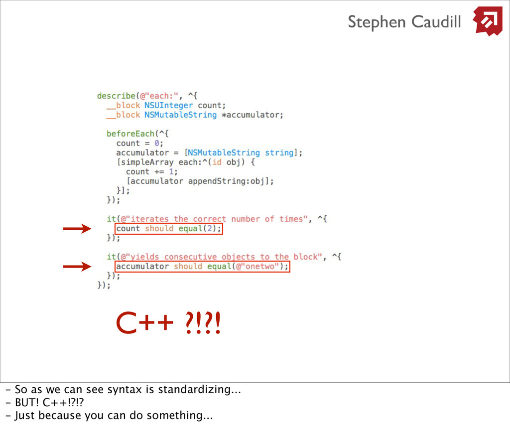 Stephen Caudill C++ ?!?! - So as we can see syn...