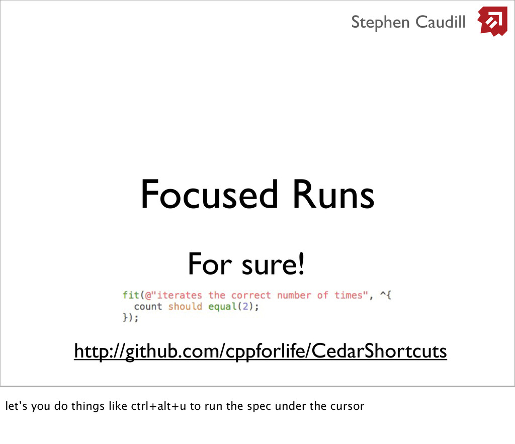 Focused Runs Stephen Caudill http://github.com/...
