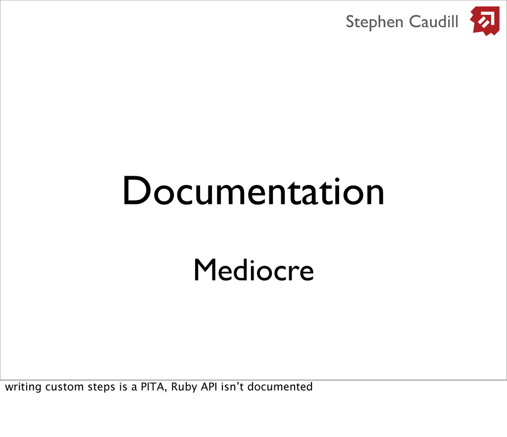 Documentation Stephen Caudill Mediocre writing ...