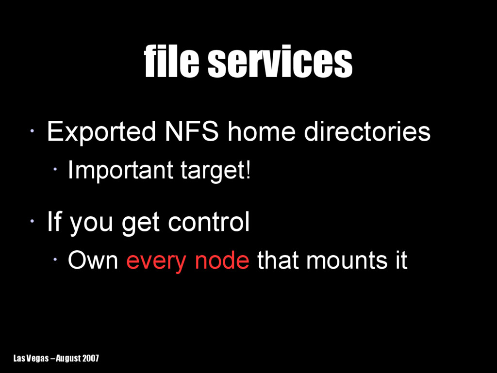 Las Vegas – August 2007 file services file serv...