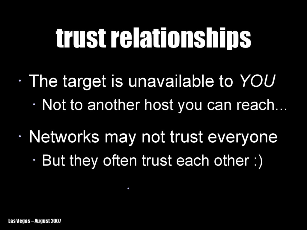 Las Vegas – August 2007 trust relationships tru...