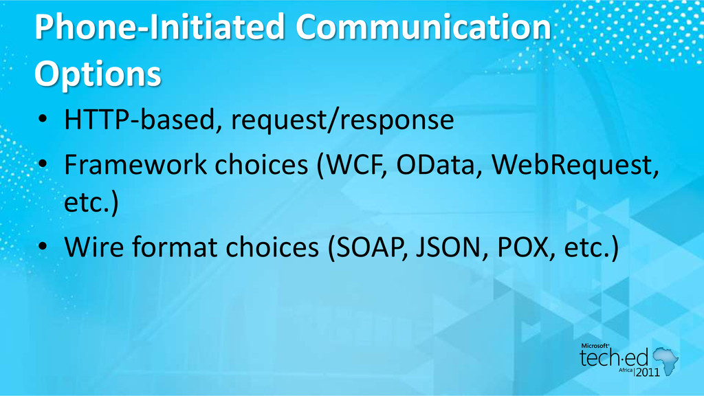 Phone-Initiated Communication Options • HTTP-ba...