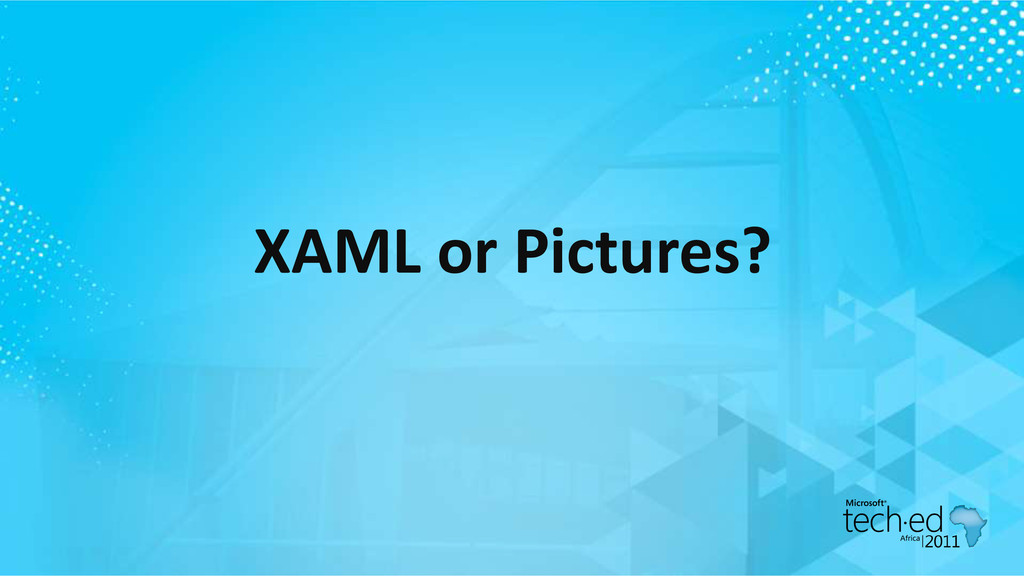 XAML or Pictures?