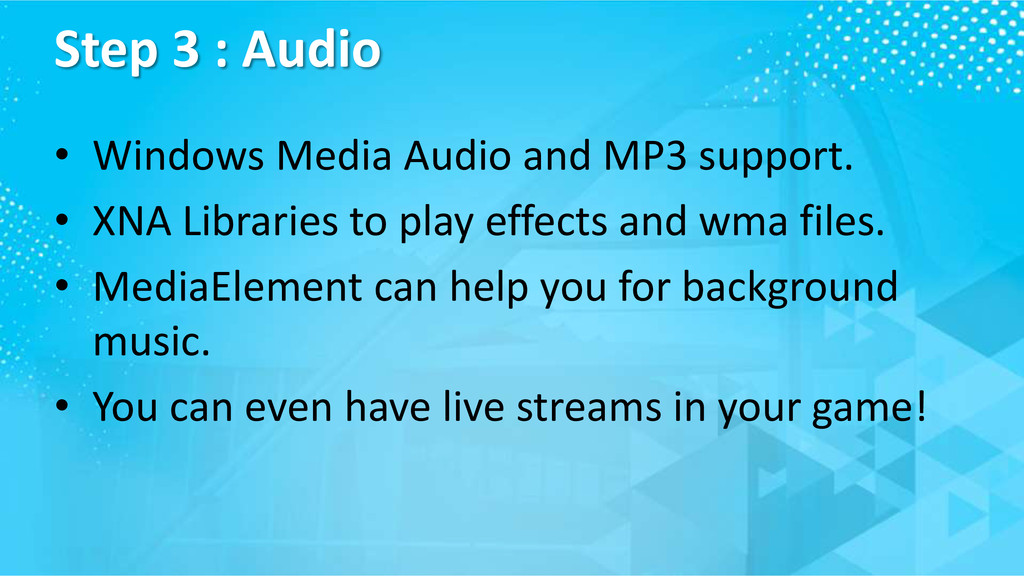 Step 3 : Audio • Windows Media Audio and MP3 su...