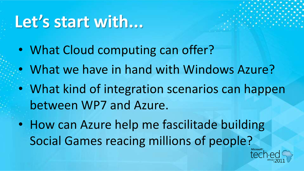 Let's start with... • What Cloud computing can ...