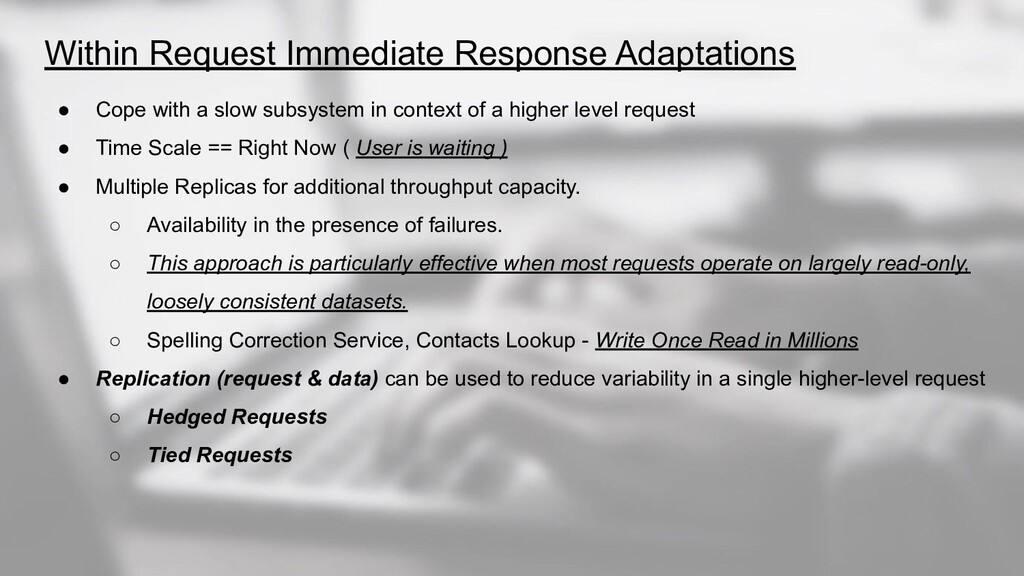 Within Request Immediate Response Adaptations ●...