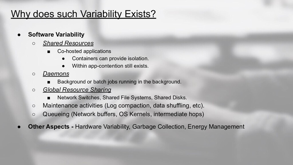 Why does such Variability Exists? ● Software Va...