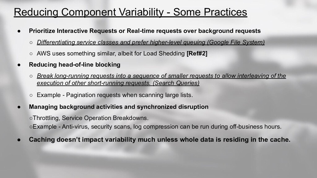 Reducing Component Variability - Some Practices...