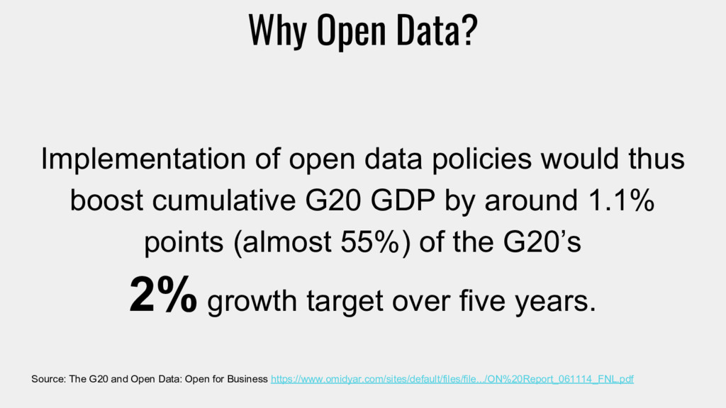 Implementation of open data policies would thus...