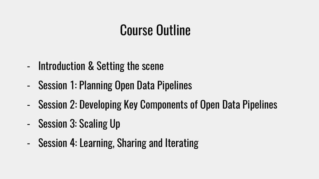 Course Outline - Introduction & Setting the sce...