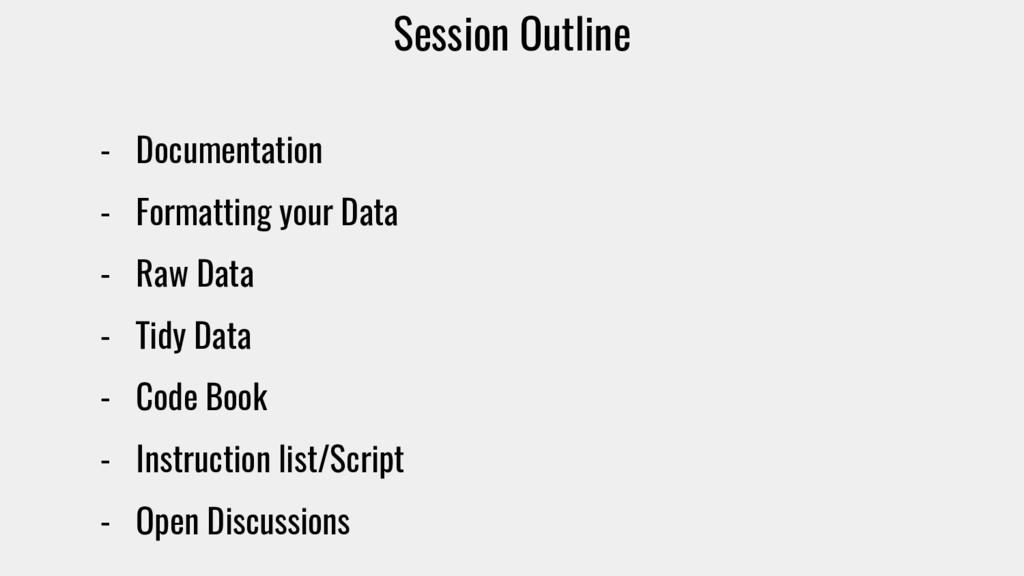 Session Outline - Documentation - Formatting yo...
