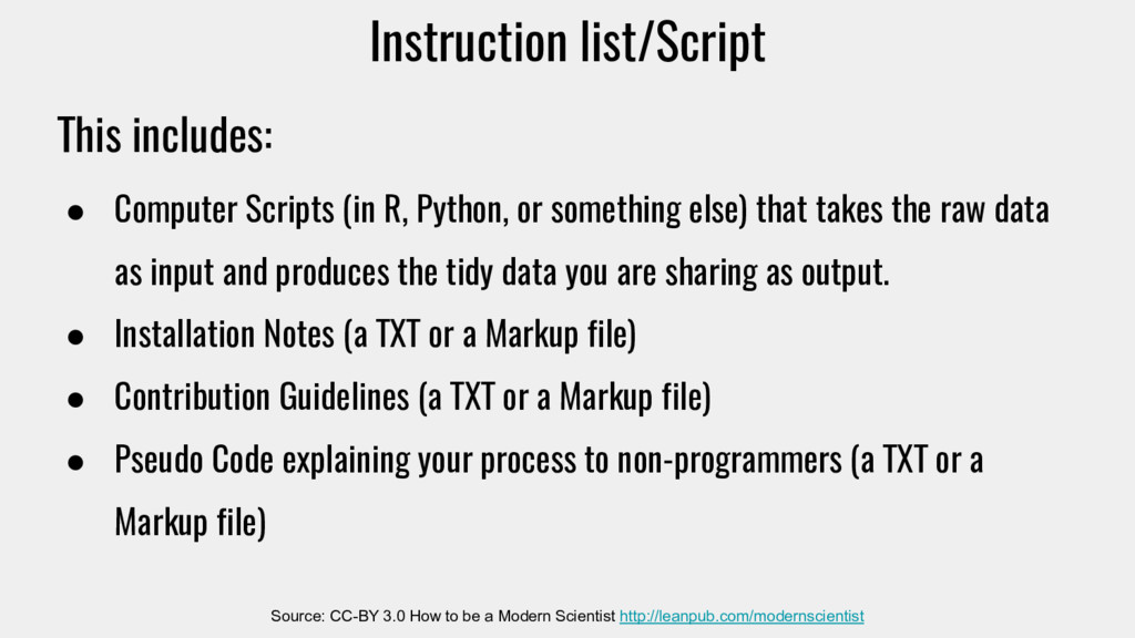 This includes: ● Computer Scripts (in R, Python...