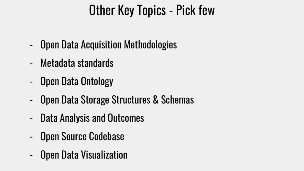 Other Key Topics - Pick few - Open Data Acquisi...