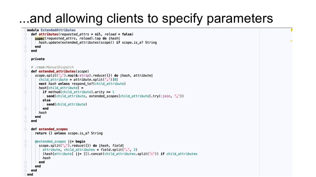...and allowing clients to specify parameters