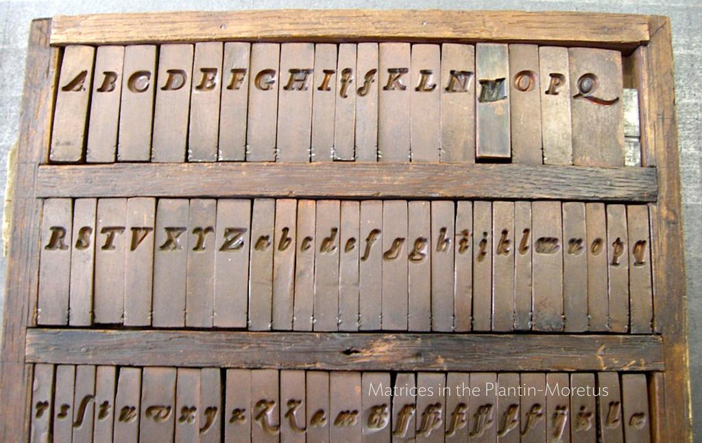Matrices in the Plantin-Moretus