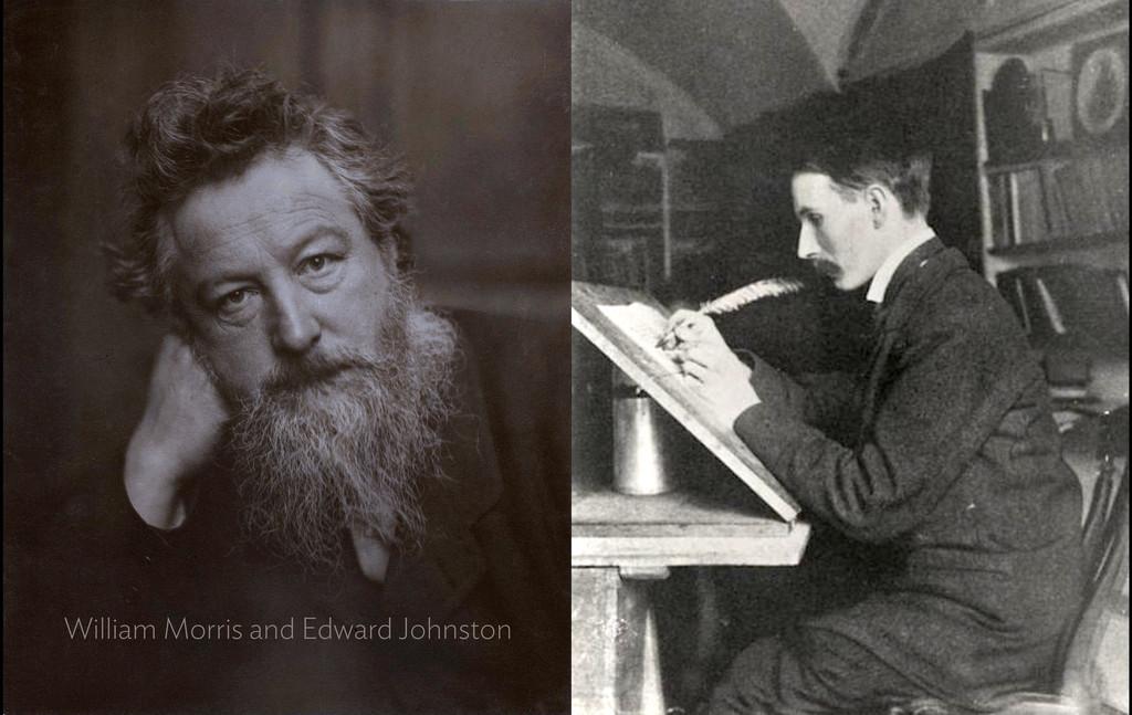William Morris and Edward Johnston