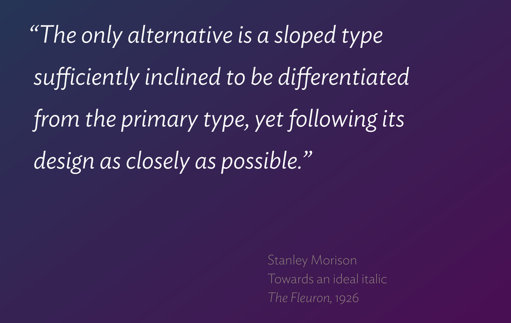"""""""The only alternative is a sloped type  sufficie..."""