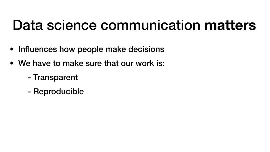 Data science communication matters • Influences ...