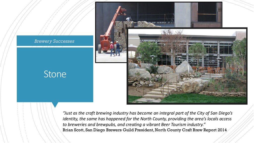 "Stone Brewery Successes ""Just as the craft brew..."