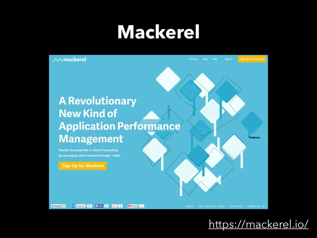Mackerel https://mackerel.io/
