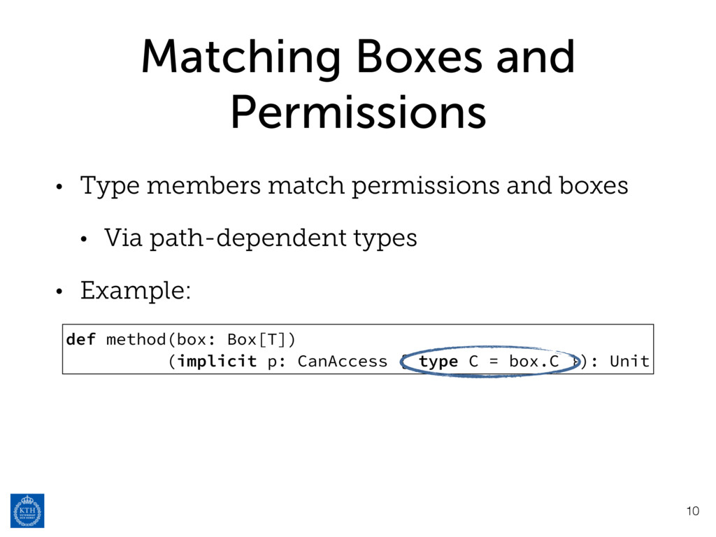 Matching Boxes and Permissions • Type members m...