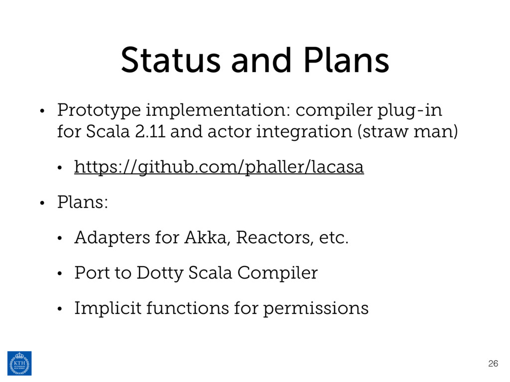 Status and Plans • Prototype implementation: co...