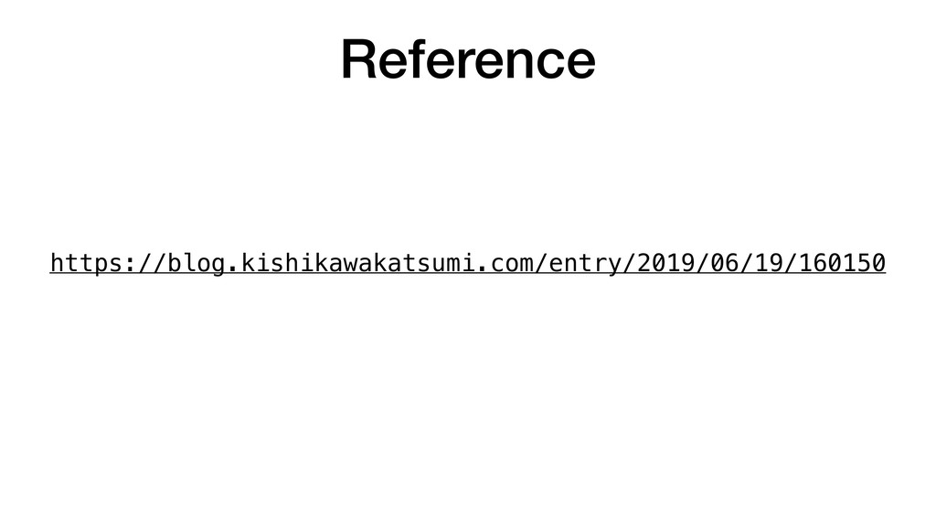 Reference https://blog.kishikawakatsumi.com/ent...