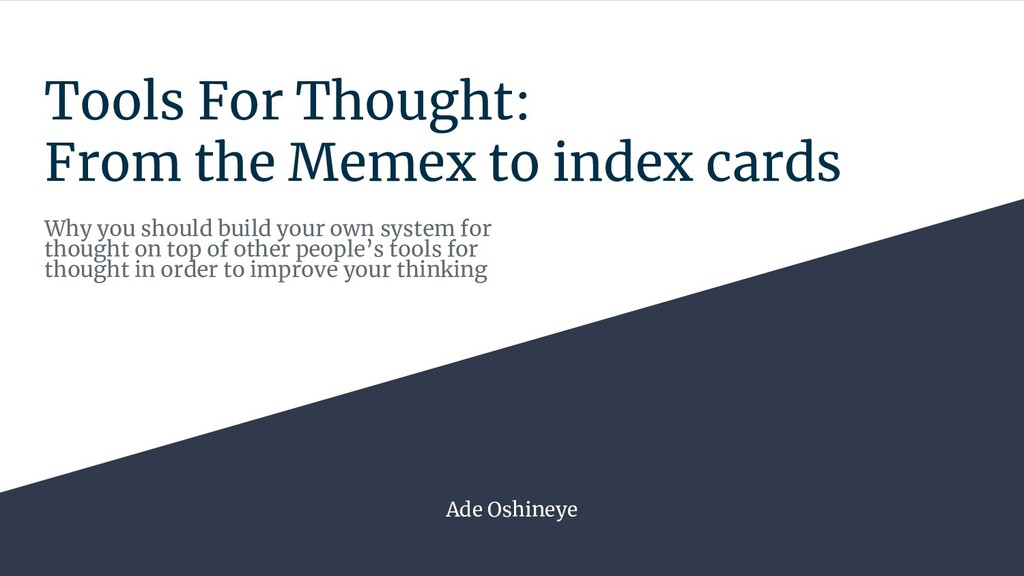 Tools For Thought: From the Memex to index card...