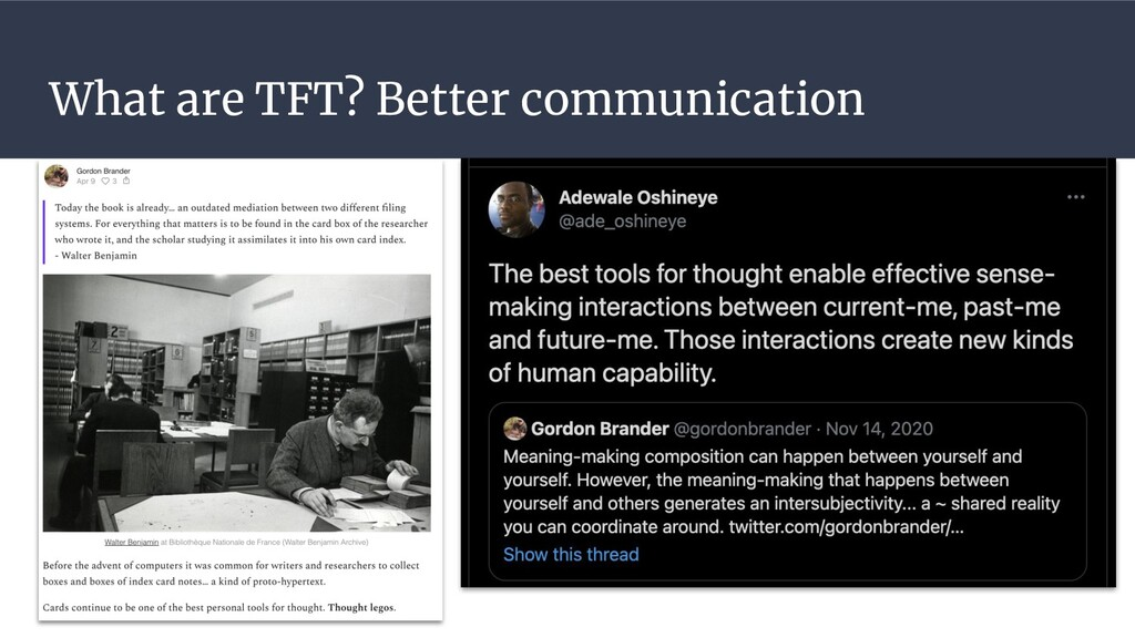 What are TFT? Better communication