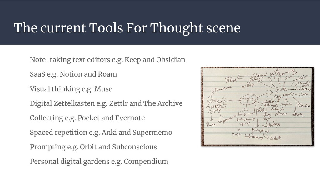 The current Tools For Thought scene Note-taking...