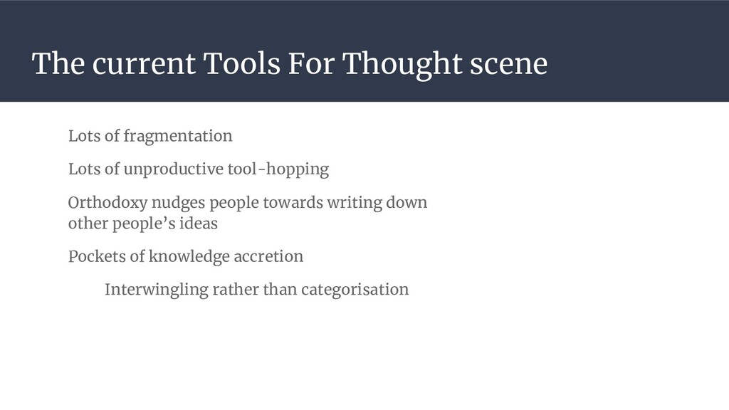 The current Tools For Thought scene Lots of fra...