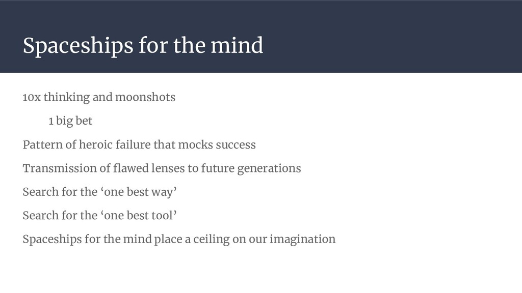 Spaceships for the mind 10x thinking and moonsh...