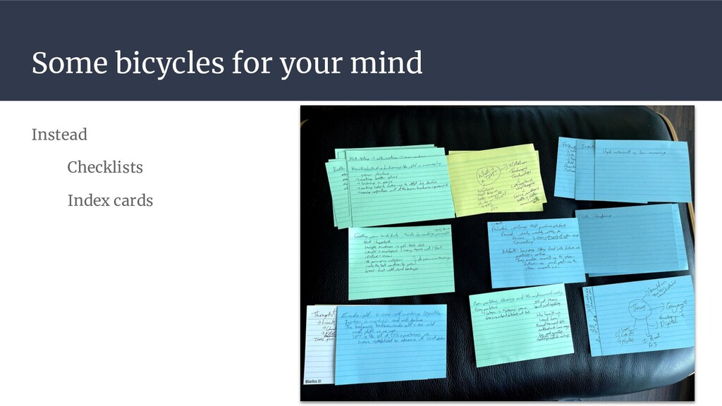 Some bicycles for your mind Instead Checklists ...