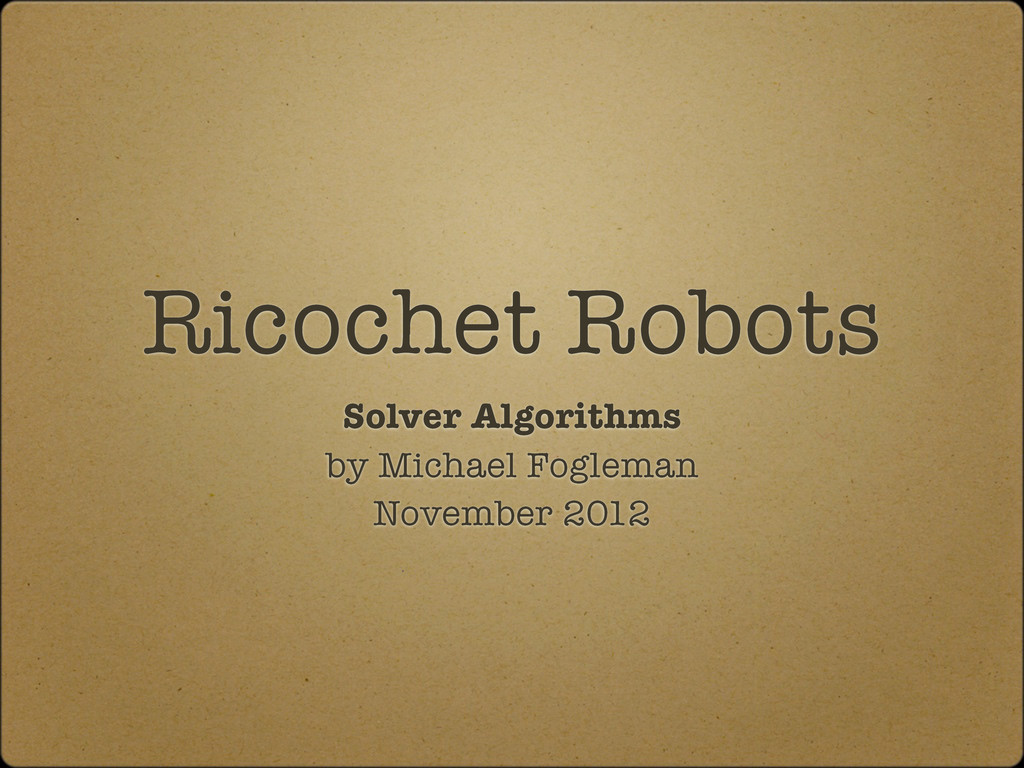 Ricochet Robots Solver Algorithms by Michael Fo...