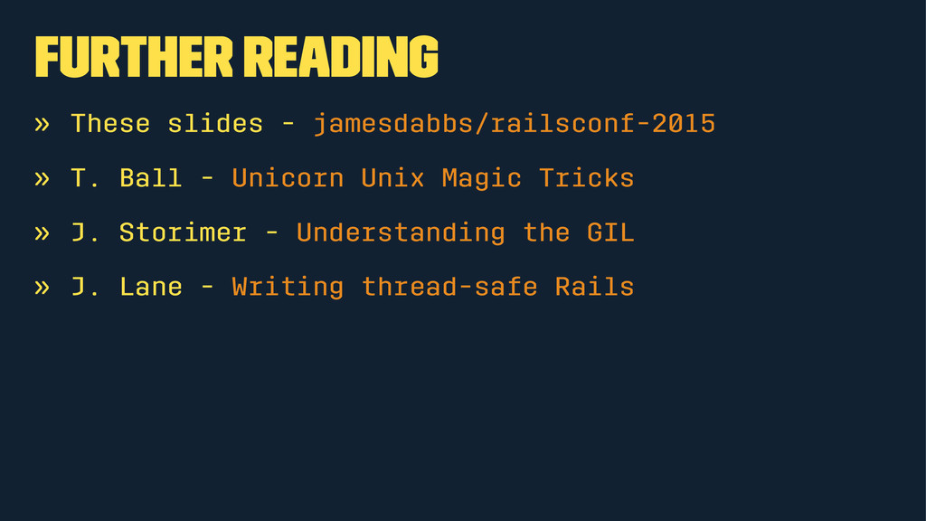 Further Reading » These slides - jamesdabbs/rai...