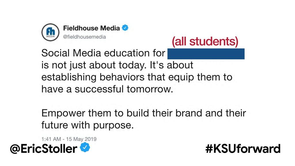 (all students) @EricStoller #KSUforward
