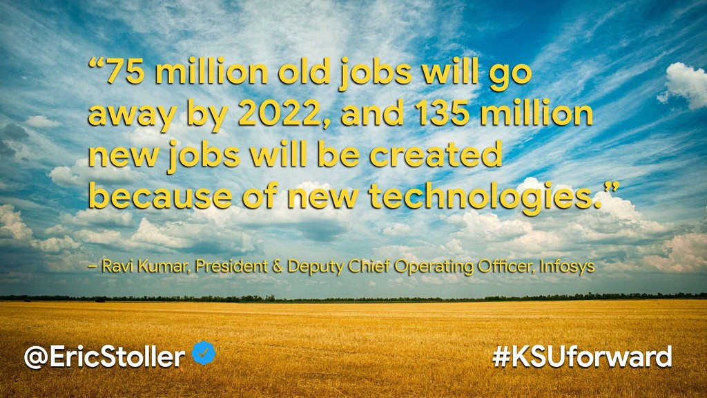 """75 million old jobs will go away by 2022, and ..."