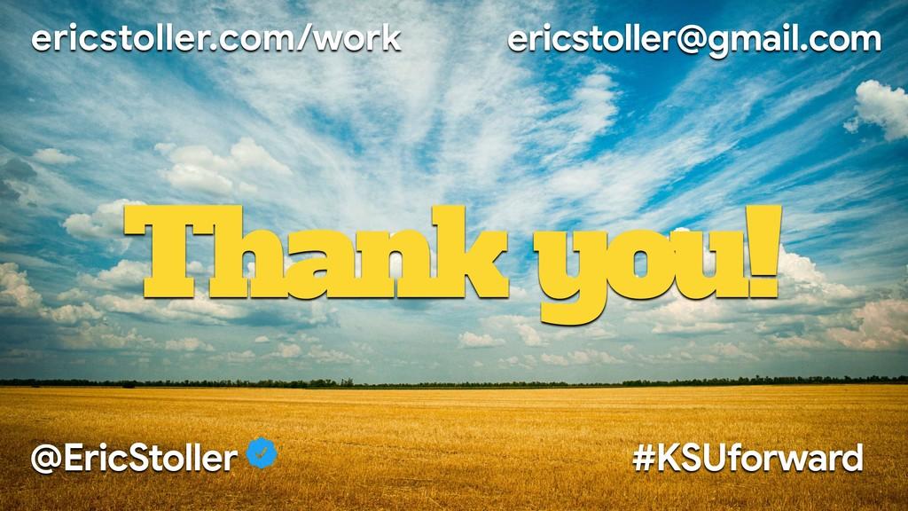 ericstoller.com/work ericstoller@gmail.com Than...