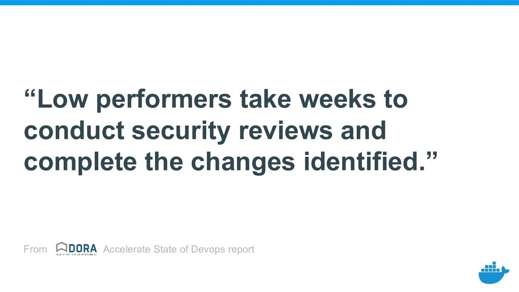 """Low performers take weeks to conduct security ..."