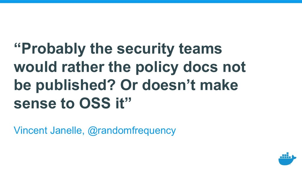 """Probably the security teams would rather the p..."
