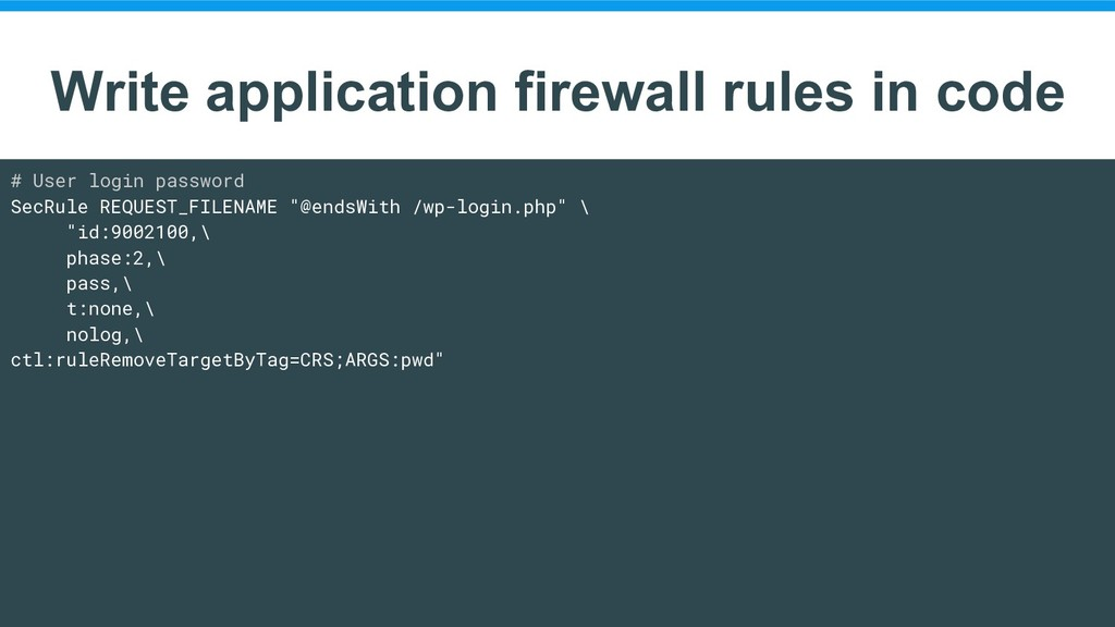 Write application firewall rules in code # User...