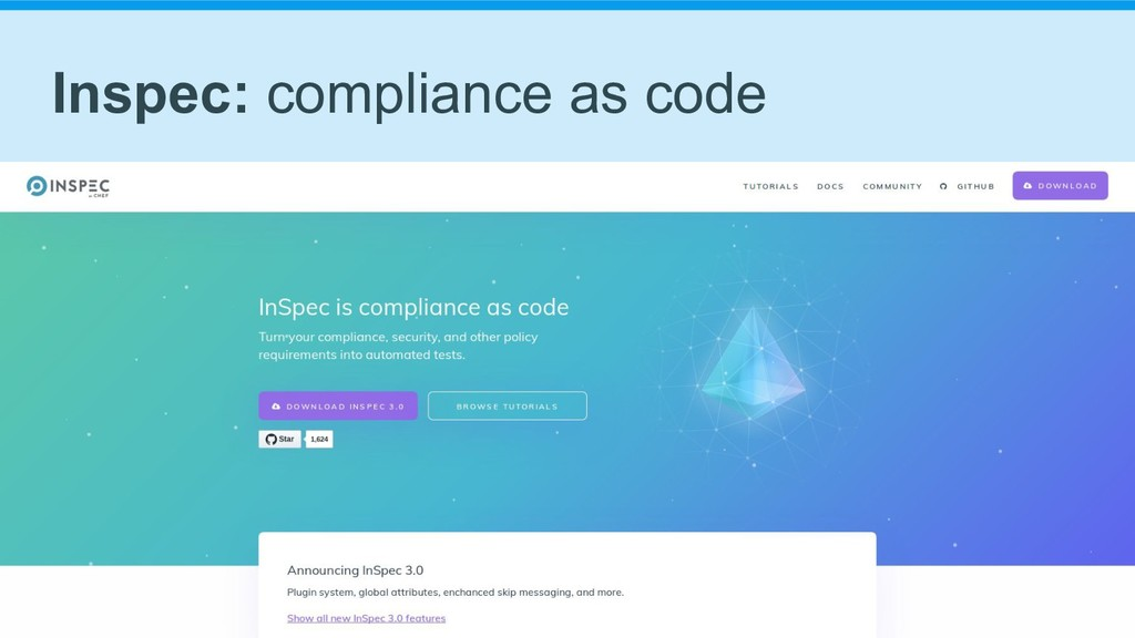 Inspec: compliance as code