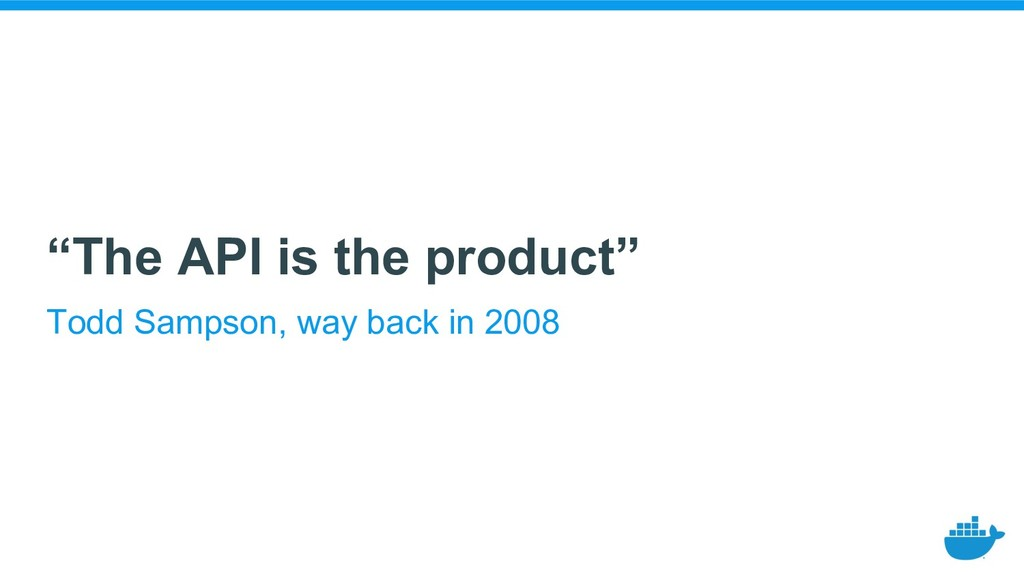 """The API is the product"" Todd Sampson, way back..."