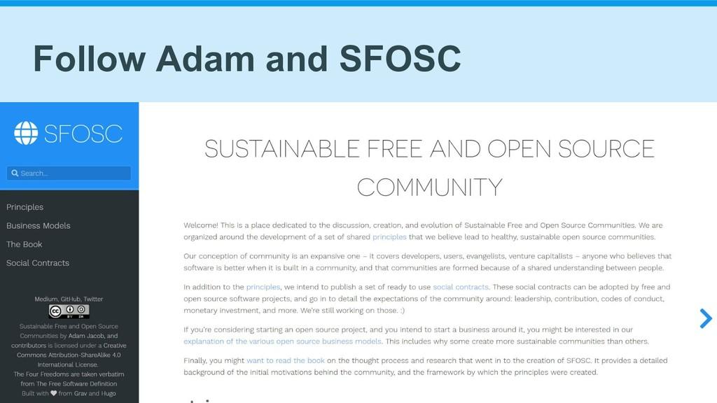 Follow Adam and SFOSC