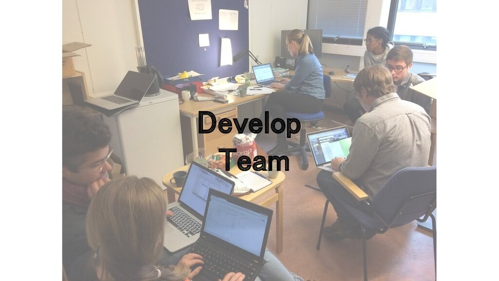 Develop
