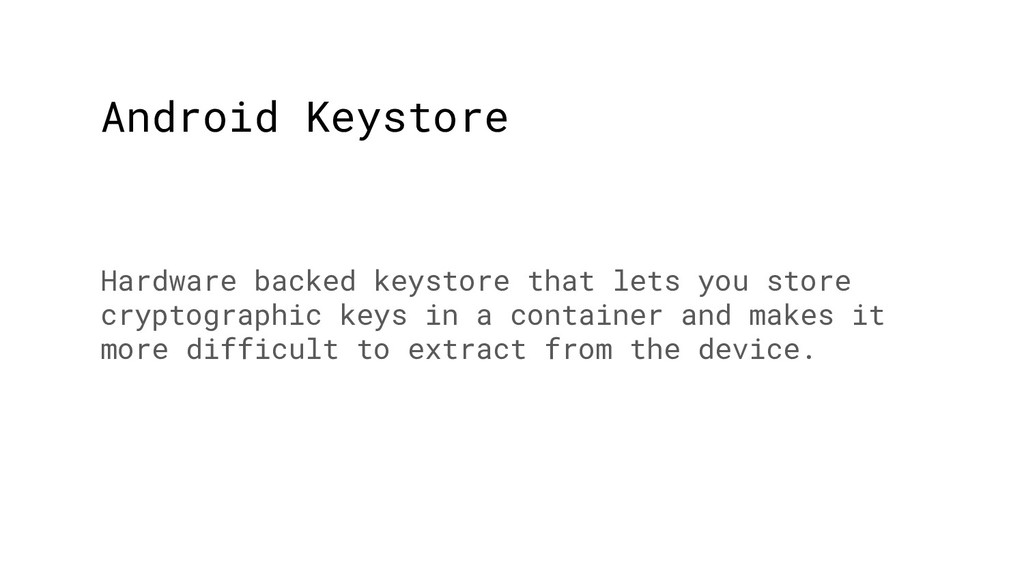 Android Keystore Hardware backed keystore that ...